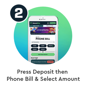 Step 2 to deposit by phone bill in Bonus Boss phone casino: Press Deposit then Phone Bill & Select Amount